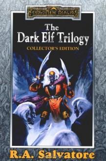 The Dark Elf Trilogy Collector's Edition - R.A. Salvatore
