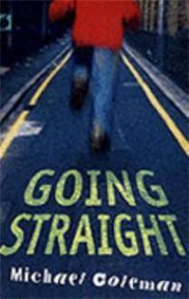 Going Straight (Black Apples) - Michael Coleman