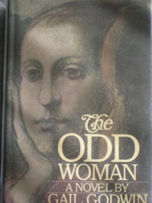 The Odd Woman - Gail Godwin