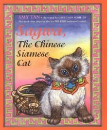Sagwa, The Chinese Siamese Cat - Amy Tan, Gretchen Schields