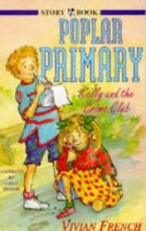 Kelly And The Crime Club (Poplar Primary) - Vivian French, Lesley Harker