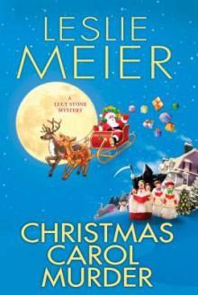 Christmas Carol Murder - Leslie Meier