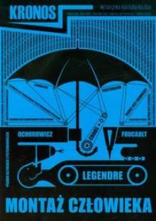 Kronos, nr 3(14)/2010 - Michel Foucault, Pierre Legendre, Julian Ochorowicz, Redakcja pisma Kronos
