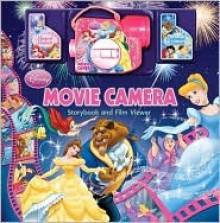 Disney Princess Movie Camera (Disney Princess) - Judy Katschke, Walt Disney Company, Olivia London