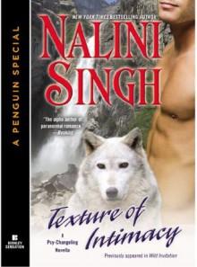 Texture of Intimacy - Nalini Singh