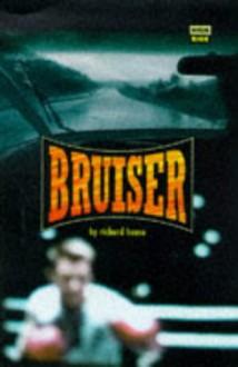 Bruiser - Richard House