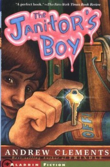 The Janitor's Boy - Andrew Clements, Brian Selznick