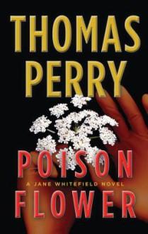 Poison Flower - Thomas Perry