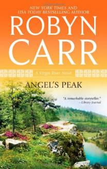 Angel's Peak - Robyn Carr