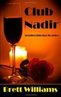 Club Nadir - Brett Williams
