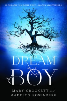 Dream Boy - Madelyn Rosenberg, Mary Crockett