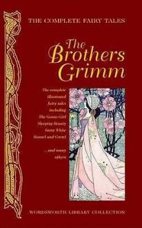 Complete Grimm's Fairy Tales - Jacob Grimm