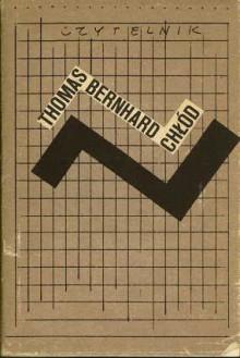 Chłód. Izolacja - Thomas Bernhard