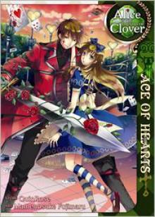 Alice in the Country of Clover: Ace of Hearts - QuinRose,Mamenosuke Fujimaru
