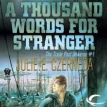 A Thousand Words for Stranger - Julie E. Czerneda, Allyson Johnson