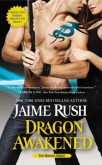 Dragon Awakened - Jaime Rush