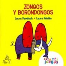 Zongos y borondongos - Laura Devetach