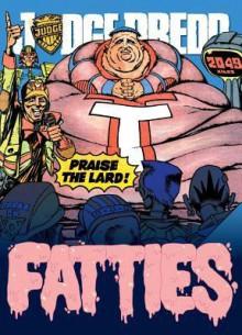 Judge Dredd: League of Fatties - John Wagner, Grant Alan, Cam Kennedy