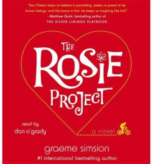 [ THE ROSIE PROJECT ] By Simsion, Graeme ( Author) 2013 [ Compact Disc ] - Graeme Simsion