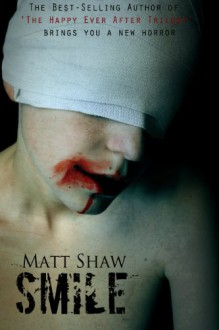 Smile - Matt Shaw