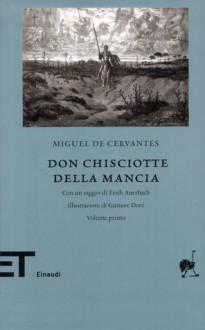 Don Chisciotte della Mancia - Gustave Doré, Miguel de Cervantes Saavedra, Vittorio Bodini, Erich Auerbach