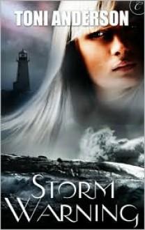 Storm Warning - Toni Anderson
