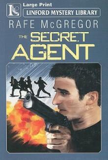 The Secret Agent - Rafe McGregor