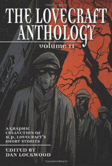 The Lovecraft Anthology: Volume 2 - H. P. Lovecraft