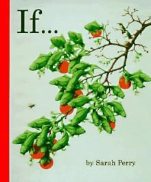 If... - Sarah Perry