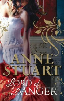 Lord of Danger (Mills & Boon M&B) (Mills & Boon Special Releases) - Anne Stuart
