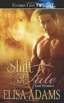 Shift of Fate - Elisa Adams