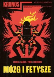Kronos, nr 1(12)/2010 - Sigmund Freud, Jacques Lacan, Bruce Fink, Pierre Legendre, Redakcja pisma Kronos