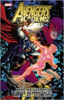Avengers Academy, Vol 2: Will We Use This in the Real World? - Christos Gage, Mike McKone