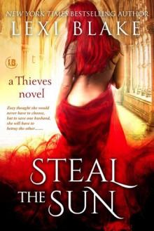 Steal the Sun - Lexi Blake