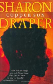 Copper Sun - Sharon M. Draper