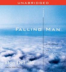 Falling Man - Don DeLillo, John Slattery