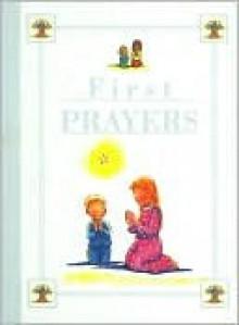 First Prayers - John Dillow