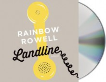 Landline - Rainbow Rowell,Rebecca Lowman