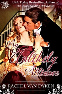 An Unlikely Alliance (The House of Renwick, #2.5) - Rachel Van Dyken