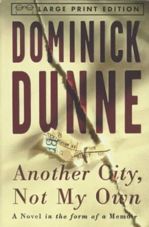 Another City, Not My Own - Dominick Dunne