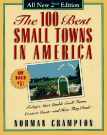 The 100 Best Small Towns in America - Norman Crampton