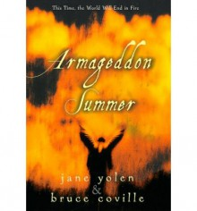 Armageddon Summer - Jane Yolen