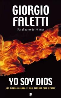 Yo soy Dios (B de Books) (Spanish Edition) - Giorgio Faletti