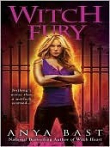 Witch Fury (Elemental Witches, # 4) - Anya Bast