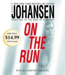 On the Run - Iris Johansen, Jennifer Van Dyck