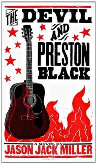 The Devil and Preston Black - Jason Jack Miller, Brad Vetter