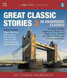 Great Classic Stories 3 - Hugh Laurie, Edward Hardwicke, Patrick Malahide, Richard Pasco CBE, Arthur Conan Doyle, F. Scott Fitzgerald