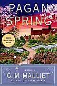 Pagan Spring - G.M. Malliet