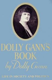 Dolly Gann's Book - Dolly Curtis Gann, Sam Sloan