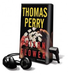 Poison Flower [With Earbuds] - Thomas Perry, Joyce Bean